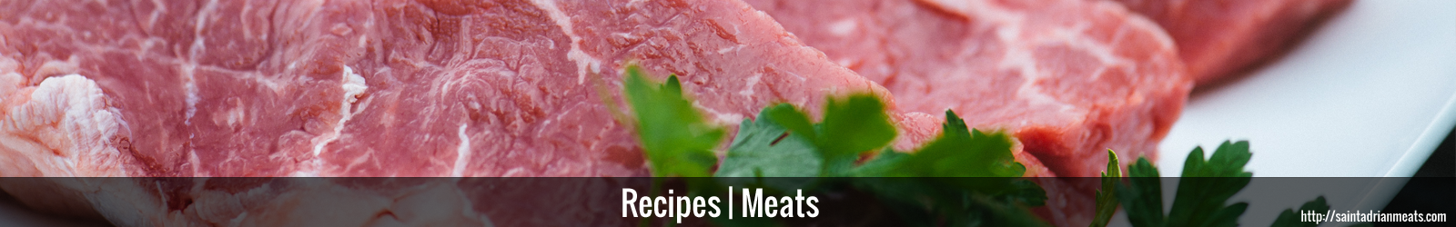 Recipes for meats | Saint Adrian Meats & Sausage | Lebanon, IN