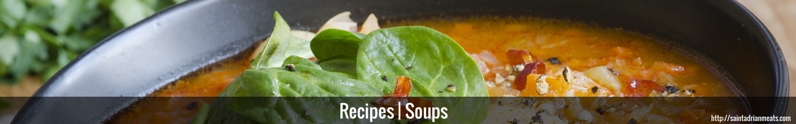 Soup Recipes | Saint Adrian Meats & Sausages | Lebanon, IN